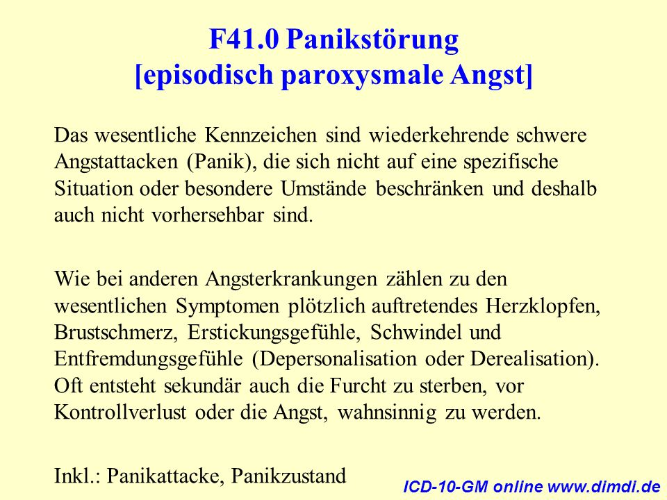 F41.0 Panikstörung [episodisch paroxysmale Angst]